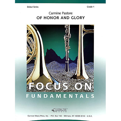 Curnow Music Of Honor and Glory (Grade 1 - Score Only) Concert Band Level 1 Composed by Carmine Pastore
