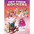 Shawnee Press Off Their Rockers (A Fun-Filled One Act Musical Play) Singer 5 Pak Composed by Jill and Michael Gallina thumbnail