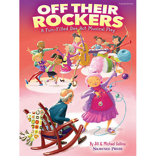 Shawnee Press Off Their Rockers (A Fun-Filled One Act Musical Play) Singer 5 Pak Composed by Jill and Michael Gallina