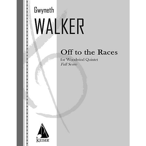 Lauren Keiser Music Publishing Off to the Races for Woodwind Quintet, Full Score LKM Music Series by Gwyneth Walker
