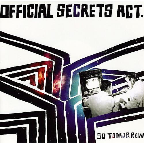 Alliance Official Secrets Act - So Tomorrow