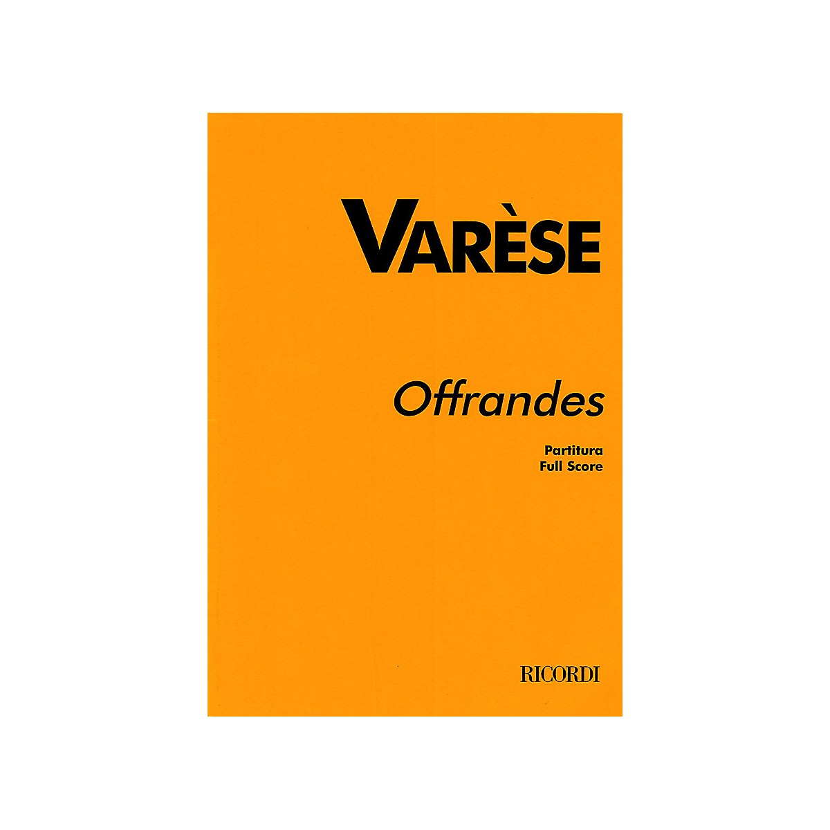 Ricordi Offrandes (Study Score) Study Score Series Composed by Edgard Varèse