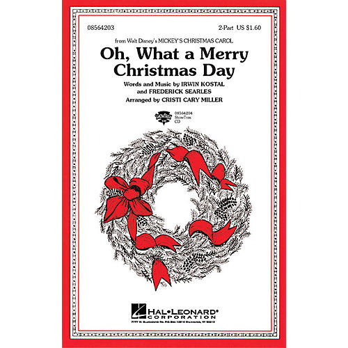 Hal Leonard Oh What a Merry Christmas Day (from Mickey's Christmas Carol) 2-Part arranged by Cristi Cary Miller