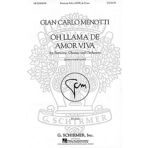 G. Schirmer Oh llama de amor viva (SSAATTBB Chorus and Piano) SATB Divisi Composed by Gian Carlo Menotti