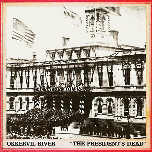 Alliance Okkervil River - President's Dead / Room I'm Hiding in