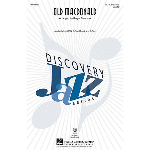 Hal Leonard Old MacDonald (Discovery Level 2) SATB arranged by Roger Emerson