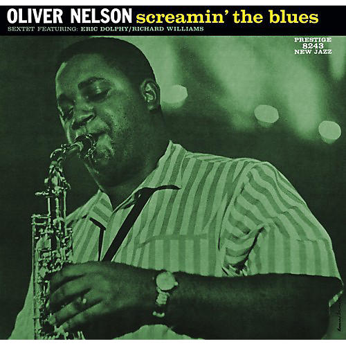 Alliance Oliver Nelson - Screamin the Blues