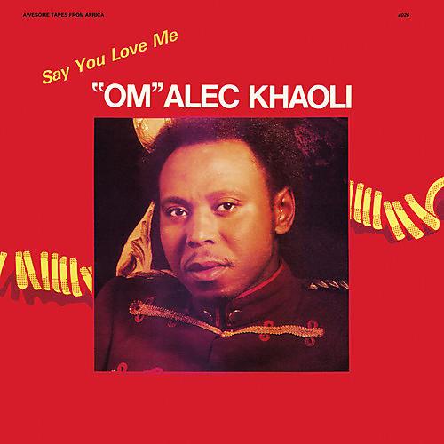 Alliance Om Alec Khaoli - Say You Love Me