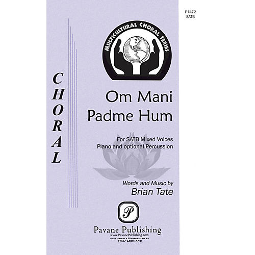 Pavane Om Mani Padme Hum SATB composed by Brian Tate