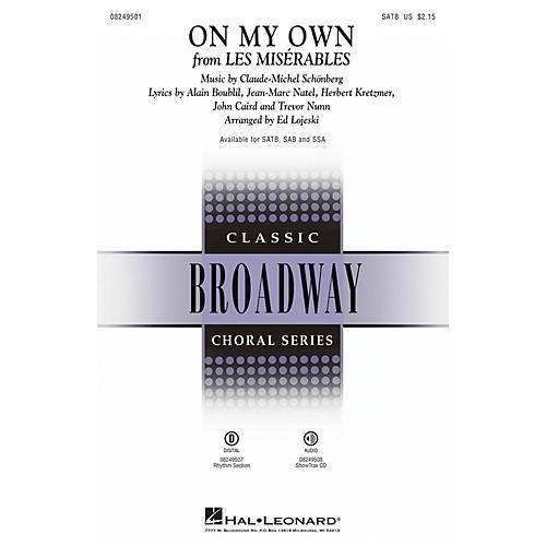 Hal Leonard On My Own (from Les Misérables) SAB Arranged by Ed Lojeski