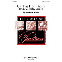 Brookfield On This Holy Night 2-Part composed by Ruth Elaine Schram