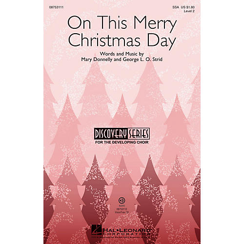 Hal Leonard On This Merry Christmas Day (Discovery Level 2) SSA composed by Mary Donnelly