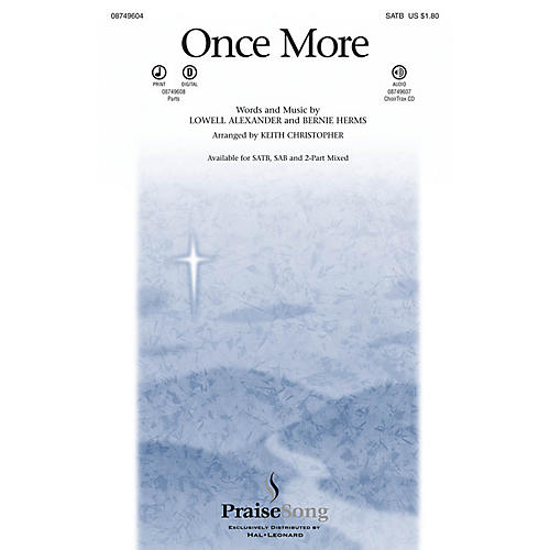 PraiseSong Once More 2 Part Mixed Arranged by Keith Christopher