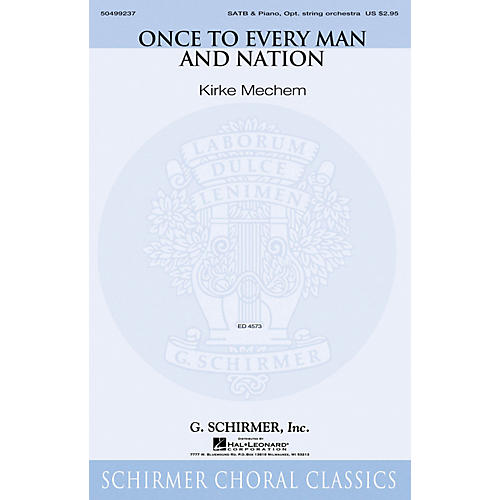 G. Schirmer Once to Every Man and Nation SATB arranged by Kirke Mechem