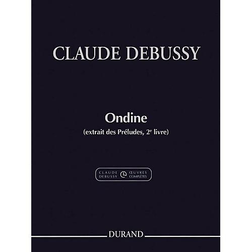 Durand Ondine (extrait des Préludes, 2e livre) Editions Durand Series Softcover