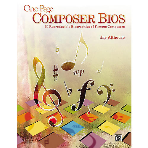 Alfred One-Page Composer Bios - 50 Reproducible Biographies of Famous Composers (Book)