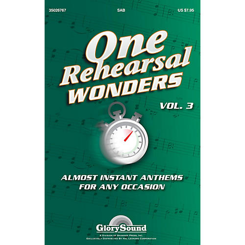 Shawnee Press One Rehearsal Wonders - Volume 3 (Almost Instant Anthems for Any Occasion) SAB by J. Paul Williams