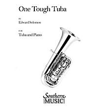 Southern One Tough Tuba (Tuba) Southern Music Series Composed by Edward Solomon