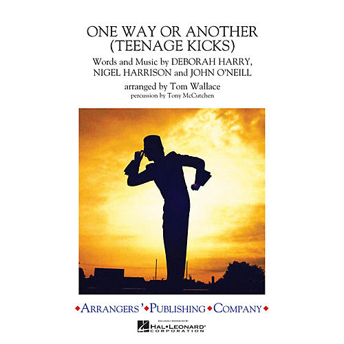 Arrangers One Way or Another (Teenage Kicks) Marching Band Level 3 by One Direction Arranged by Tom Wallace