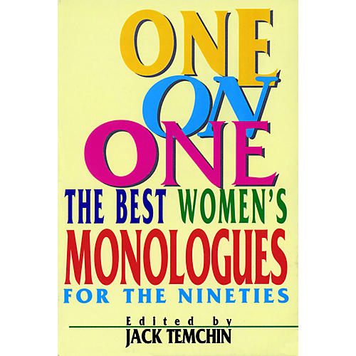Applause Books One on One (The Best Women's Monologues for the Nineties) Applause Acting Series Series by Jack Temchin