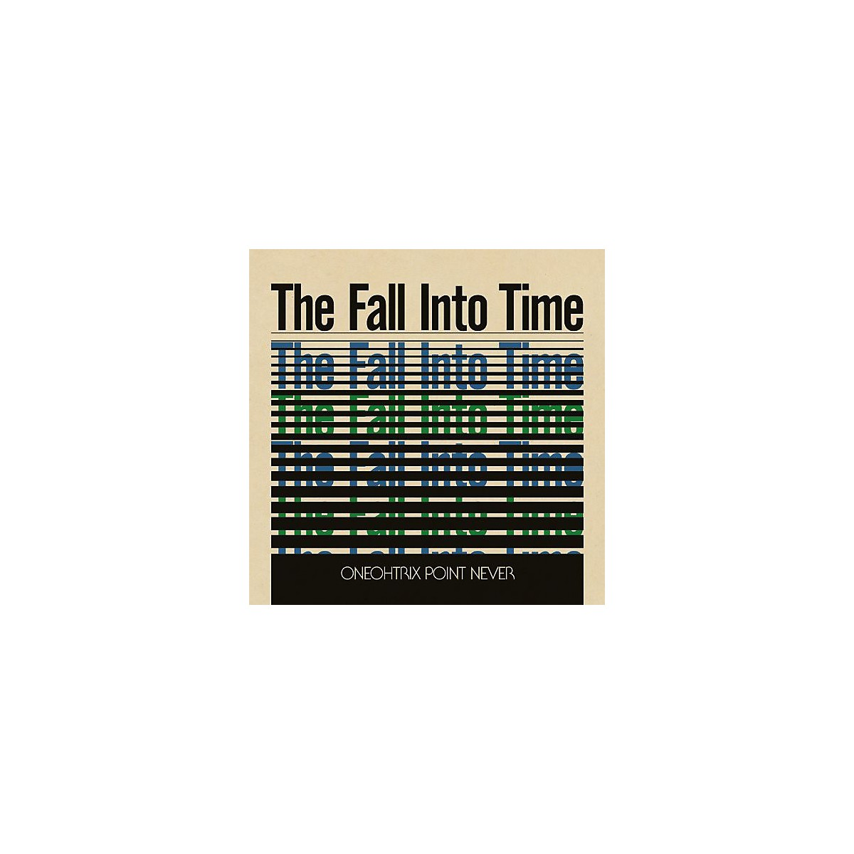 Alliance Oneohtrix Point Never - The Fall Into Time