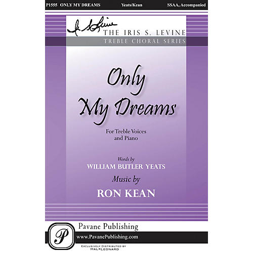 Pavane Only My Dreams SSAA composed by Ron Kean