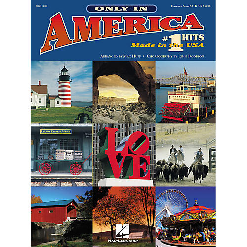 Hal Leonard Only in America (Choral Medley) (# 1 Hits Made in the U.S.A.) PREV CD Arranged by Mac Huff