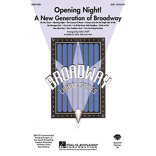 Hal Leonard Opening Night (A New Generation of Broadway) SAB arranged by Mac Huff