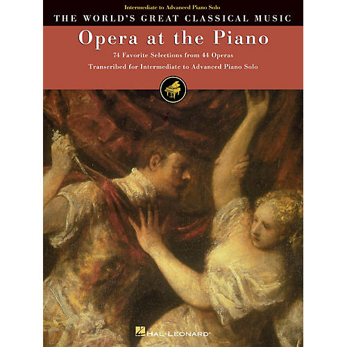 Hal Leonard Opera at the Piano (74 Favorite Selections from 45 Operas) World's Greatest Classical Music (Lower Int)