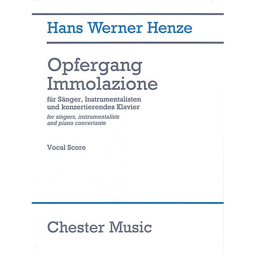 Chester Music Opfergang Immolazione Vocal Score Composed by Hans Werner Henze