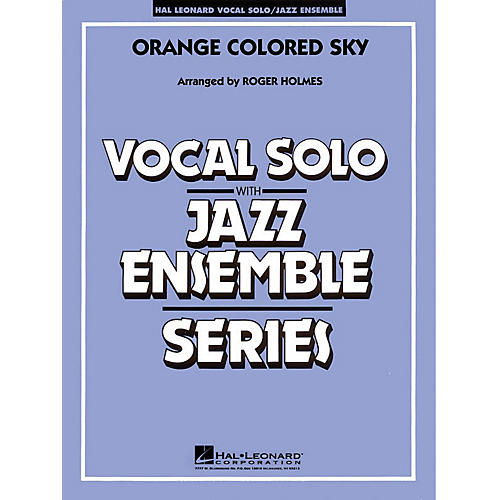 Hal Leonard Orange Colored Sky (Key: G) (Vocal Solo with Jazz Ensemble) Jazz Band Level 3-4 Composed by Milton DeLugg