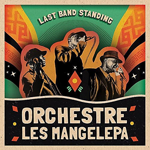 Alliance Orchestre Les Mangelepa - Last Band Standing