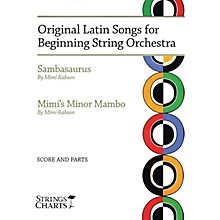 String Letter Publishing Original Latin Songs for Beginning String Orchestra String Letter Publishing Series by Mimi Rabson