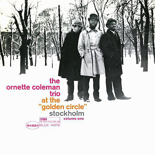 Alliance Ornette Coleman - At The Golden Circle Stockholm, Vol. 1