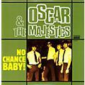 Alliance Oscar & the Majestics - No Chance Baby thumbnail