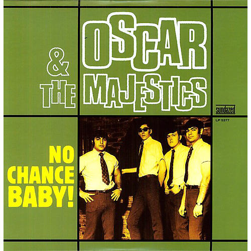 Alliance Oscar & the Majestics - No Chance Baby