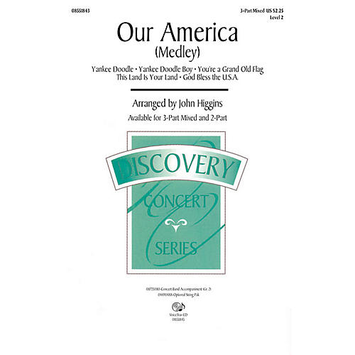 Hal Leonard Our America 3-Part Mixed arranged by John Higgins