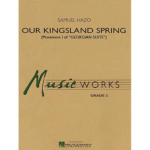 Hal Leonard Our Kingsland Spring (Movement I of Georgian Suite) Concert Band Level 2 Composed by Samuel R. Hazo