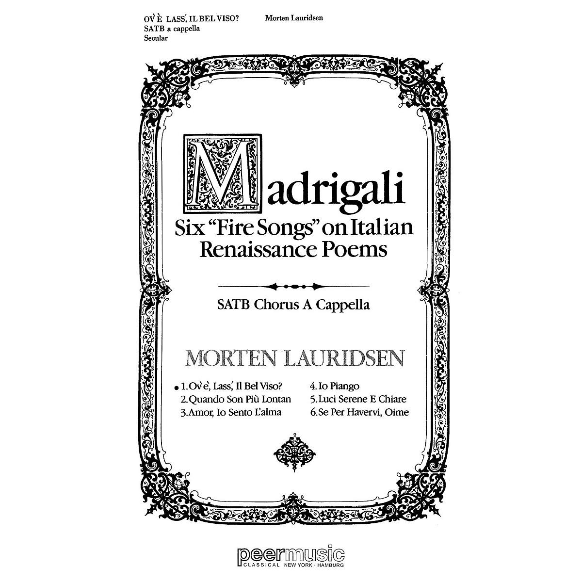 Peer Music Ov'e, Lass' Il Bel Viso? SATB a cappella Composed by Morten Lauridsen