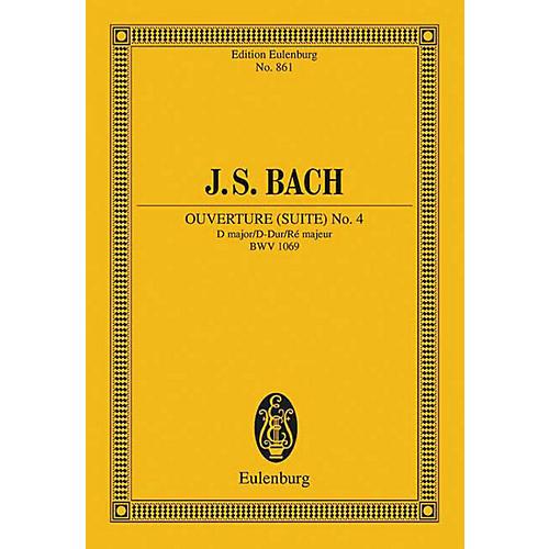 Eulenburg Overture (Suite) No. 4 in D Major, BWV 1069 Schott by Bach Arranged by Wilhelm Altmann
