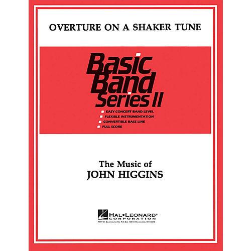 Hal Leonard Overture on a Shaker Tune Concert Band Level 2 Composed by John Higgins