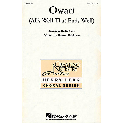 Hal Leonard Owari (All's Well that Ends Well) SATB composed by Russell Robinson