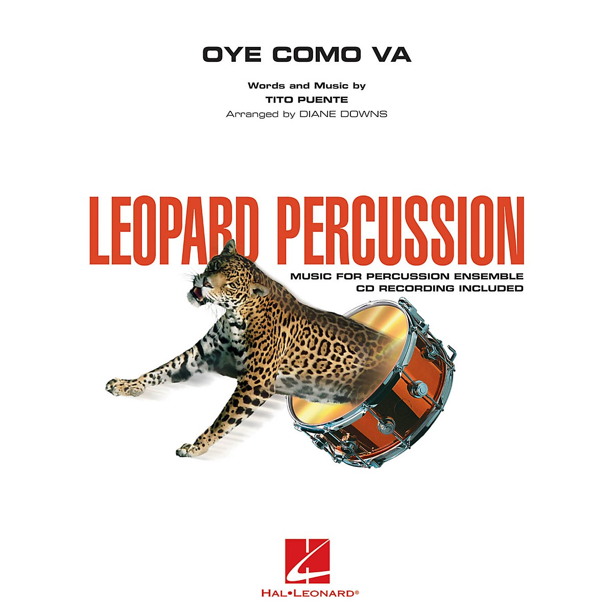 Hal Leonard Oye Como Va (Leopard Percussion) Concert Band Level 3 by Santana Arranged by Diane Downs