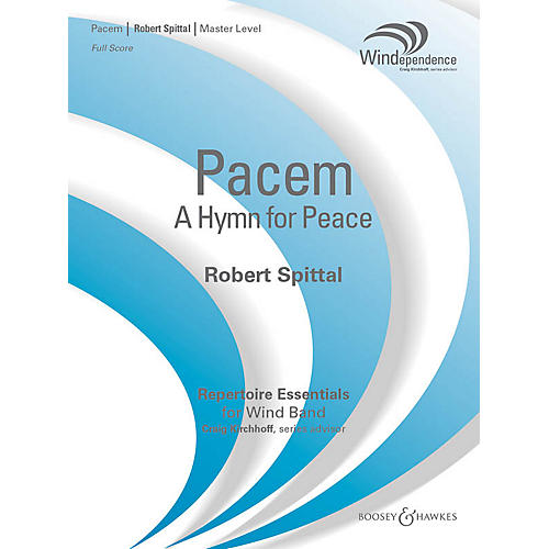 Boosey and Hawkes Pacem (A Hymn for Peace) (Score Only) Concert Band Level 4 Composed by Robert Spittal