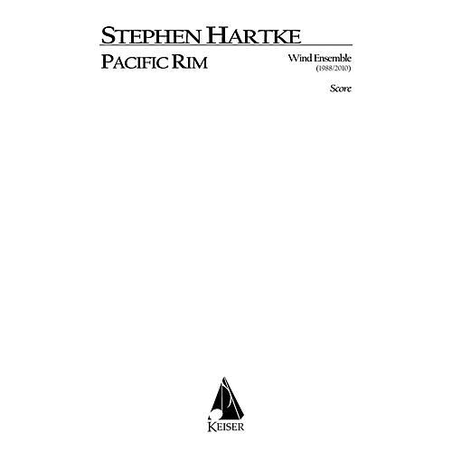 Lauren Keiser Music Publishing Pacific Rim for Wind Ensemble (Full Score) LKM Music Series by Stephen Hartke
