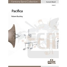 Fentone Pacifica Concert Band Composed by Robert Buckley