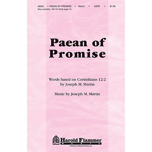 Shawnee Press Paean of Promise SATB composed by Joseph M. Martin