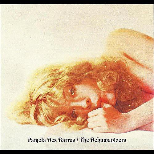 Alliance Pamela Des Barres - With the Dehumanizers