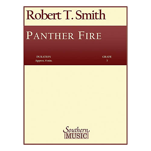 Southern Panther Fire (Band/Concert Band Music) Concert Band Level 3 Composed by Robert T. Smith