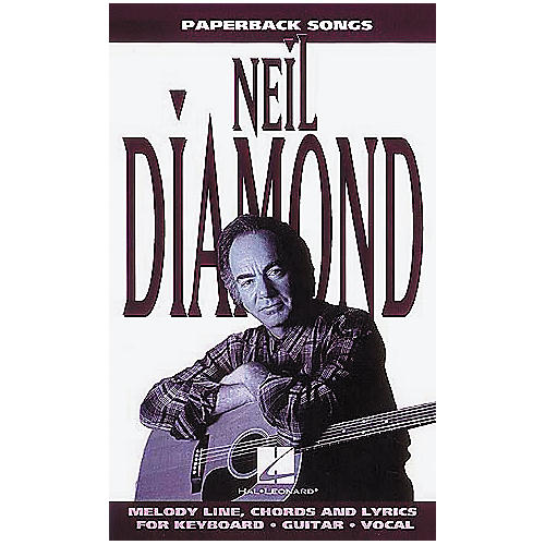 Hal Leonard Paperback Songs - Neil Diamond - Easy Guitar